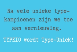 Type10 wordt Type-Uniek